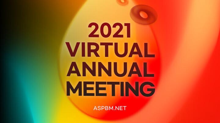 Registration of 2021 ASPBM Virtual Annual Meeting